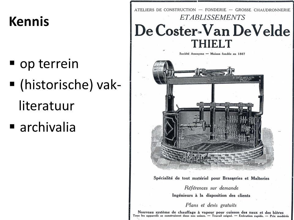 Kennis  op terrein  (historische) vak- literatuur  archivalia