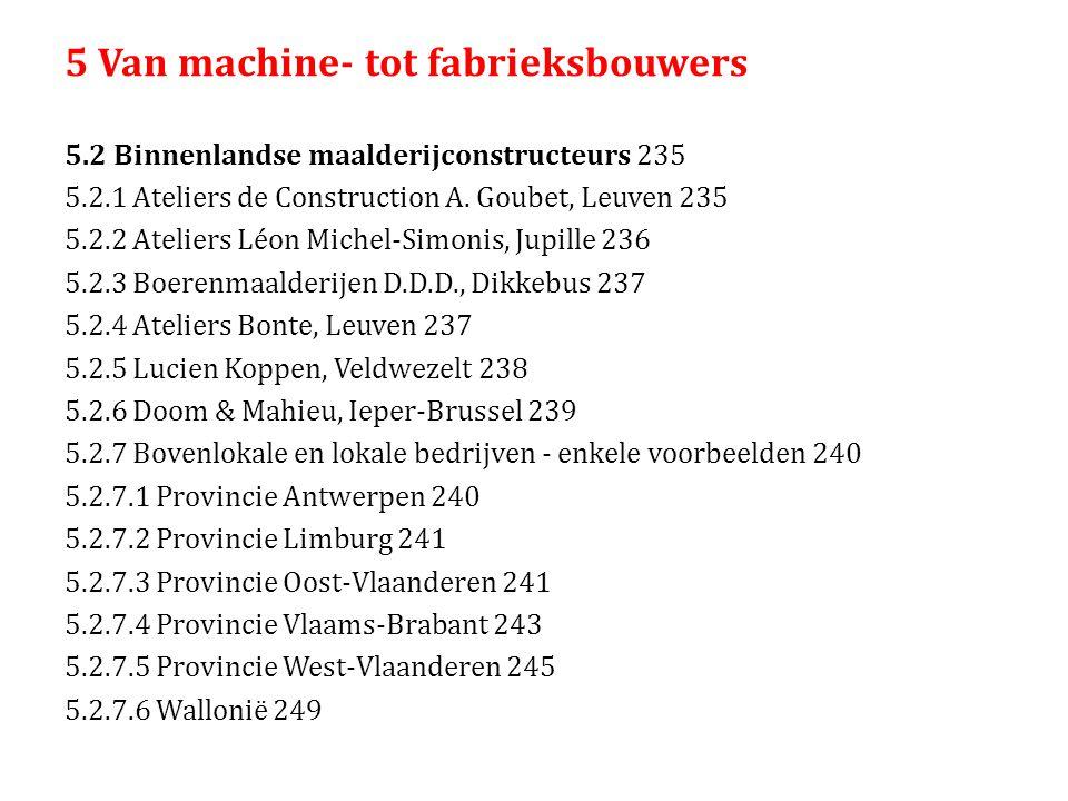 5 Van machine- tot fabrieksbouwers 5.2 Binnenlandse maalderijconstructeurs 235 5.2.1 Ateliers de Construction A.