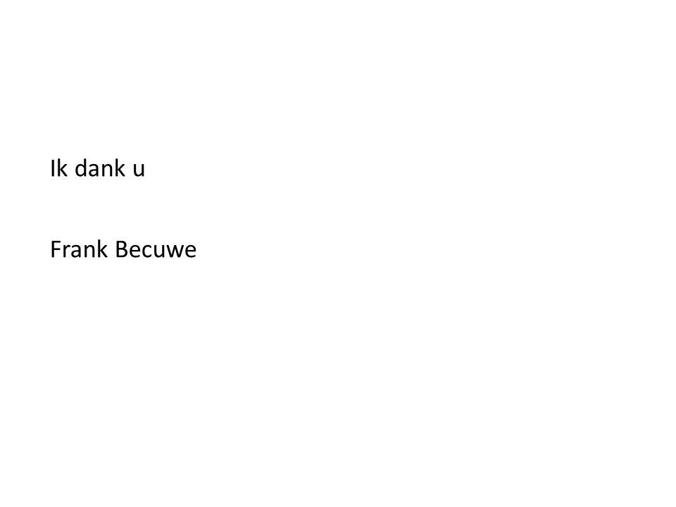 Ik dank u Frank Becuwe