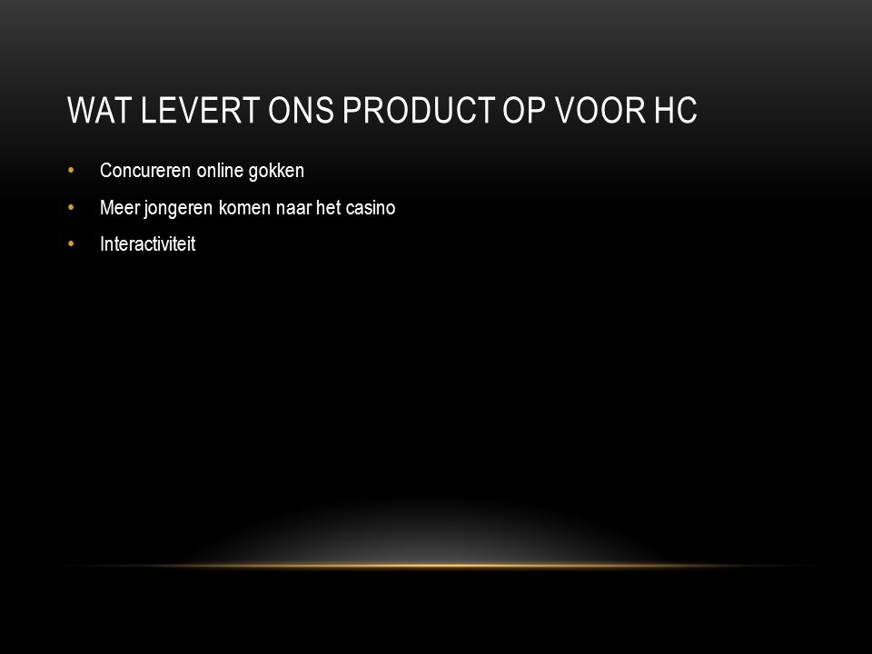 HOE GAAN WE PROMOTEN Social media Via hollandcasino.nl Reclamespotje