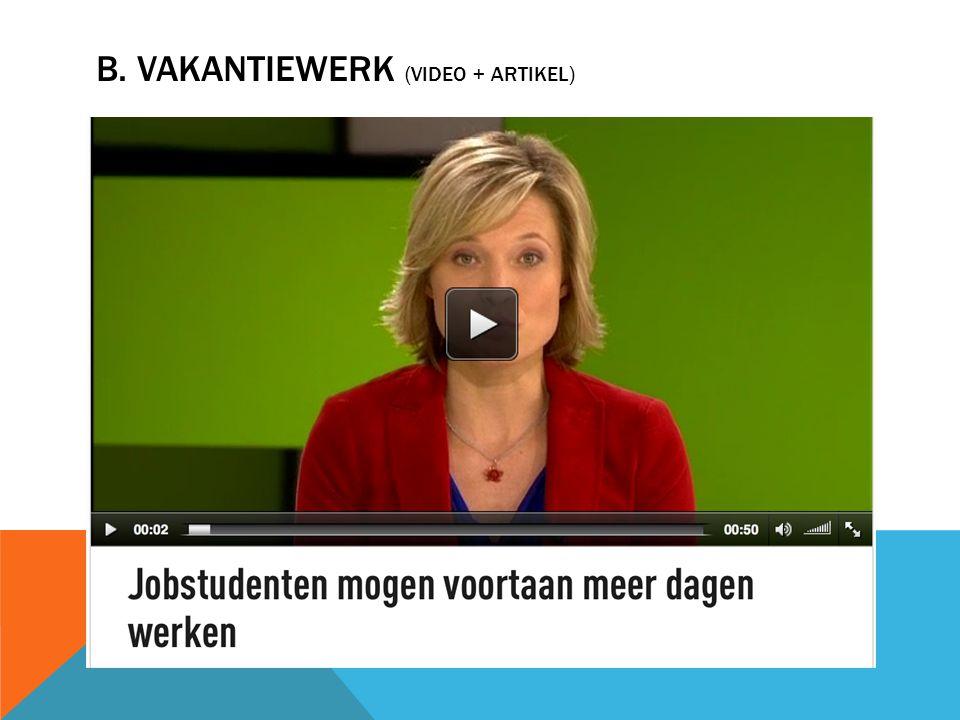 B. VAKANTIEWERK (VIDEO + ARTIKEL)