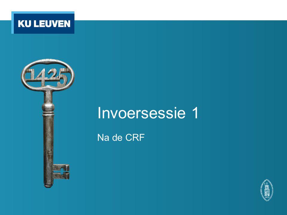 Invoersessie 1 Na de CRF