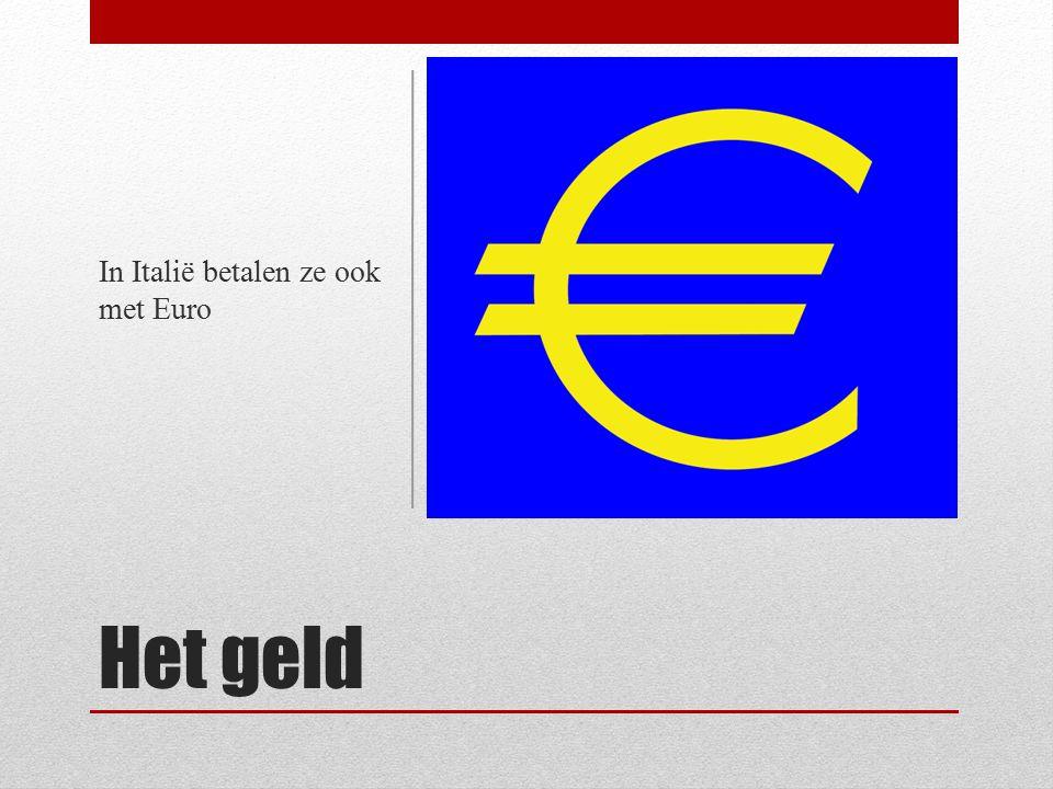 Het geld In Italië betalen ze ook met Euro