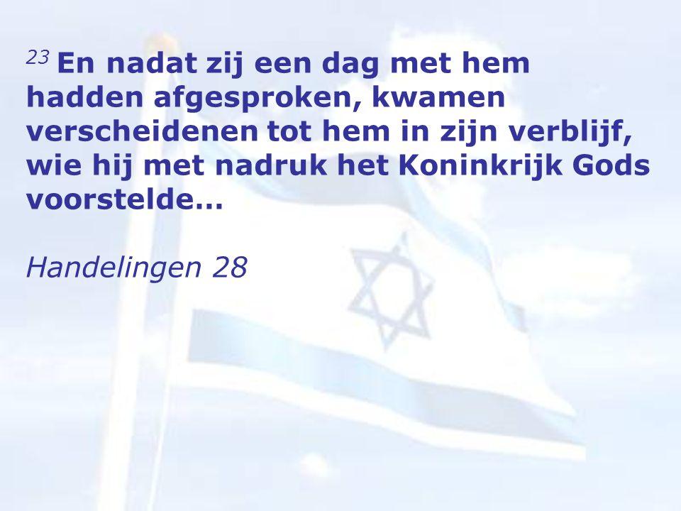 23 En nadat zij een dag met hem hadden afgesproken, kwamen verscheidenen tot hem in zijn verblijf, wie hij met nadruk het Koninkrijk Gods voorstelde… Handelingen 28