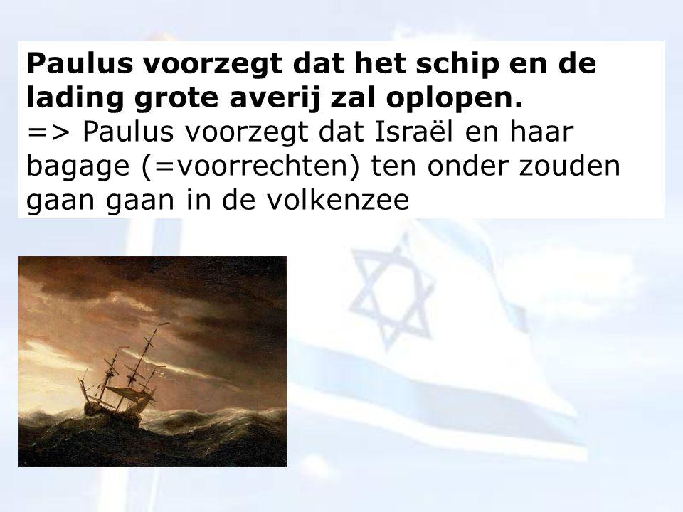 Paulus voorzegt dat het schip en de lading grote averij zal oplopen.