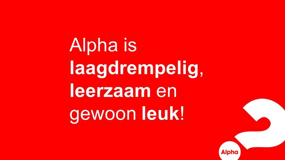 Alpha is laagdrempelig, leerzaam en gewoon leuk!