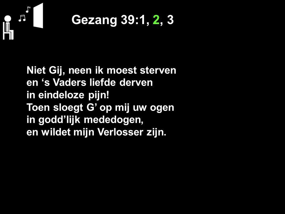 Psalm 121:4 NB De Heer zal u steeds gadeslaan, Hij maakt het kwade goed, Hij is het die u hoedt.
