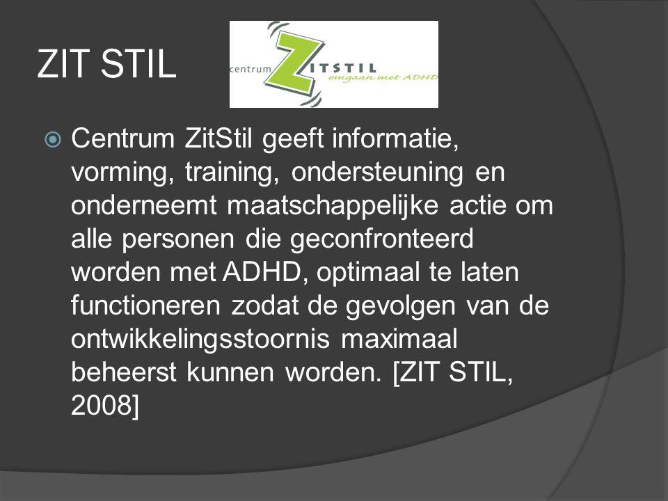ZIT STIL  Centrum ZitStil geeft informatie, vorming, training, ondersteuning en onderneemt maatschappelijke actie om alle personen die geconfronteerd