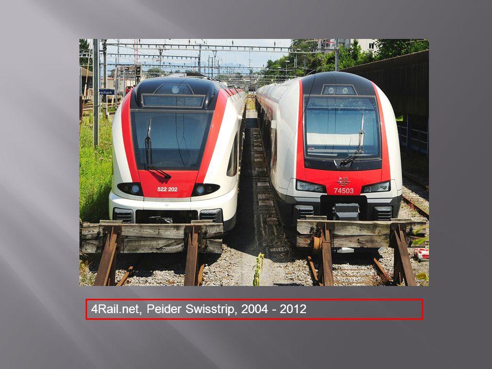 4Rail.net, Peider Swisstrip, 2004 - 2012