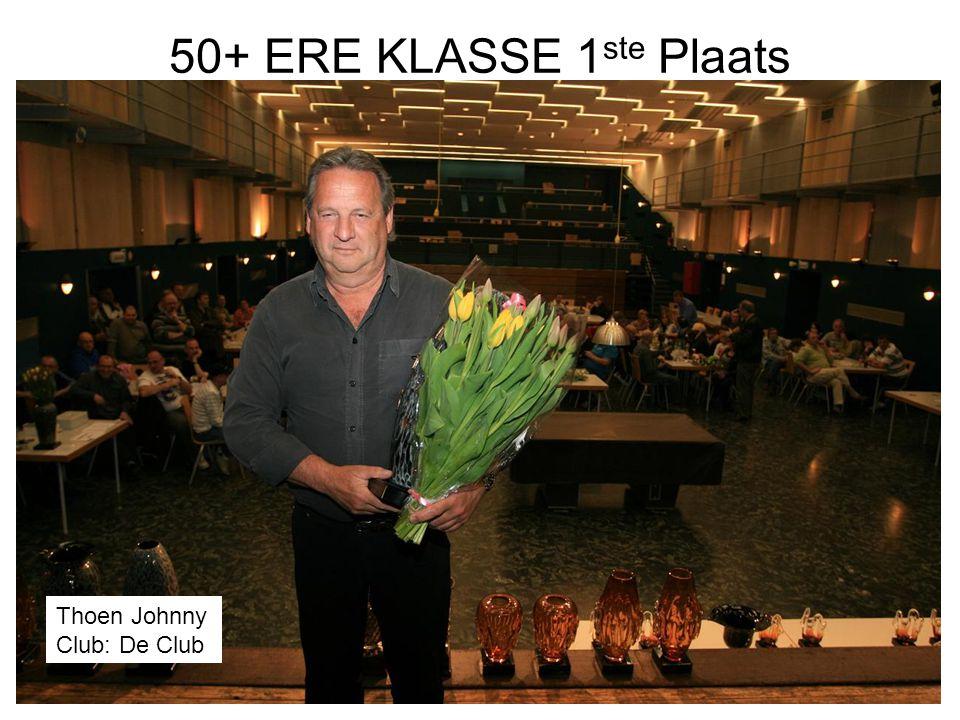 50+ ERE KLASSE 1 ste Plaats Thoen Johnny Club: De Club
