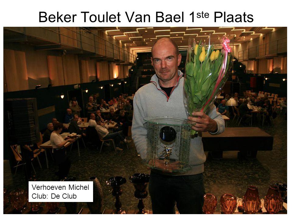Beker Toulet Van Bael 1 ste Plaats Verhoeven Michel Club: De Club