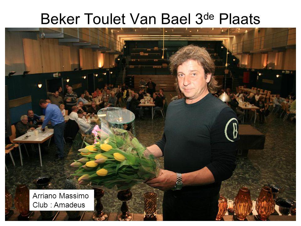 Beker Toulet Van Bael 3 de Plaats Arriano Massimo Club : Amadeus