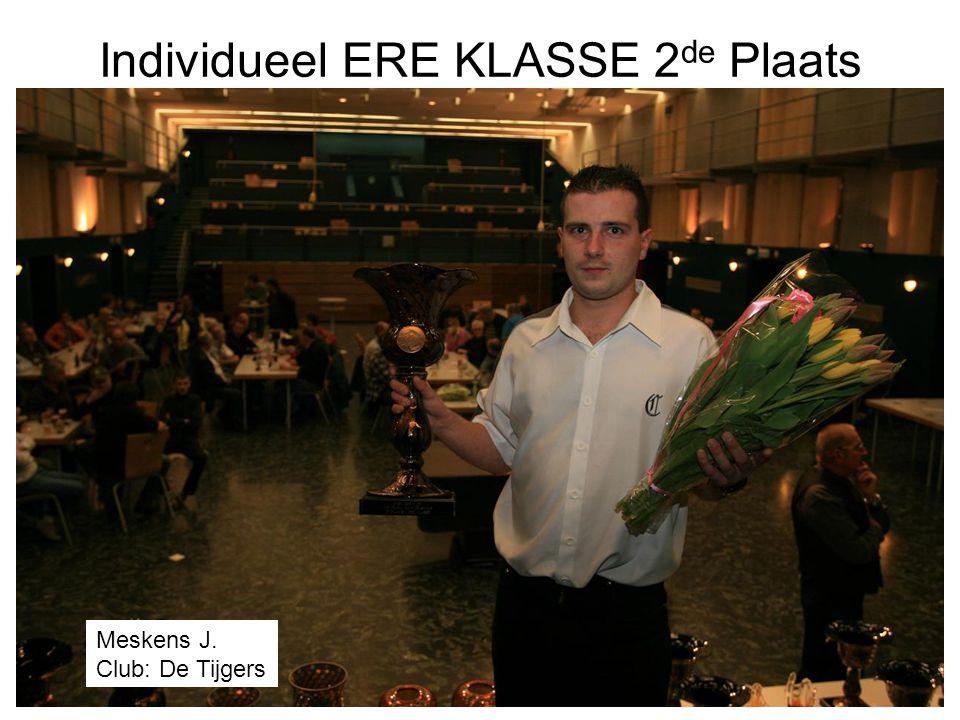 Individueel ERE KLASSE 2 de Plaats Meskens J. Club: De Tijgers