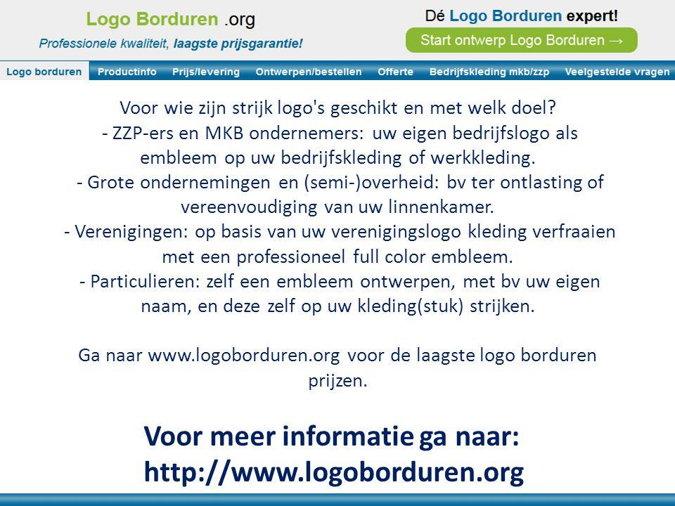 Voor meer informatie ga naar: http://www.logoborduren.org Voor wie zijn strijk logo s geschikt en met welk doel.