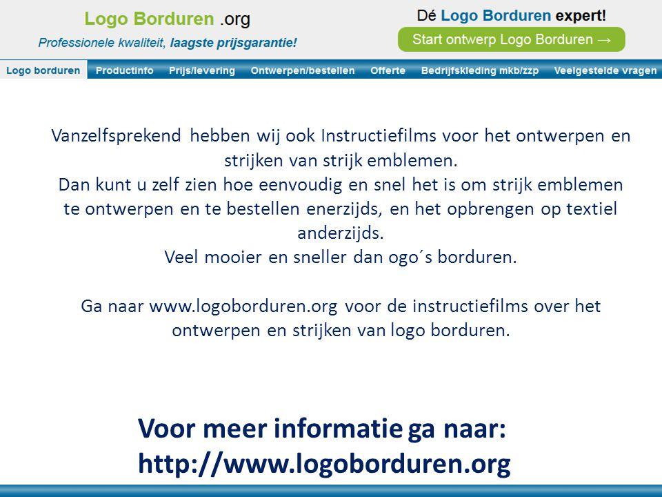 Voor meer informatie ga naar: http://www.logoborduren.org Vanzelfsprekend hebben wij ook Instructiefilms voor het ontwerpen en strijken van strijk emblemen.