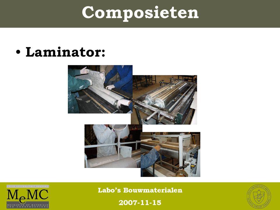 Labo's Bouwmaterialen 2007-11-15 Composieten Laminator: