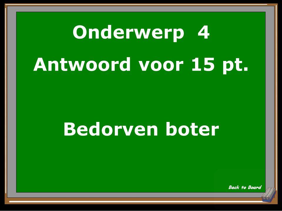 Onderwerp 4 Vraag voor 15 pt. Waar smeerde De Ruyter zijn schip mee in om kapers te verslaan.