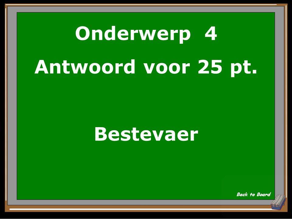 Onderwerp 4 Vraag voor 25 pt. Wat was de bijnaaam van De Ruyter Show Answer