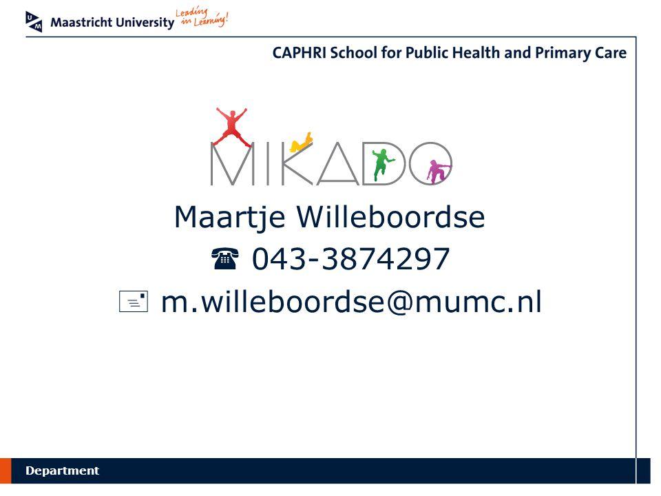 Department Maartje Willeboordse  043-3874297  m.willeboordse@mumc.nl