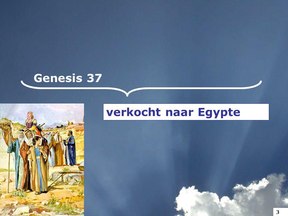 Genesis 37 verkocht naar Egypte 3