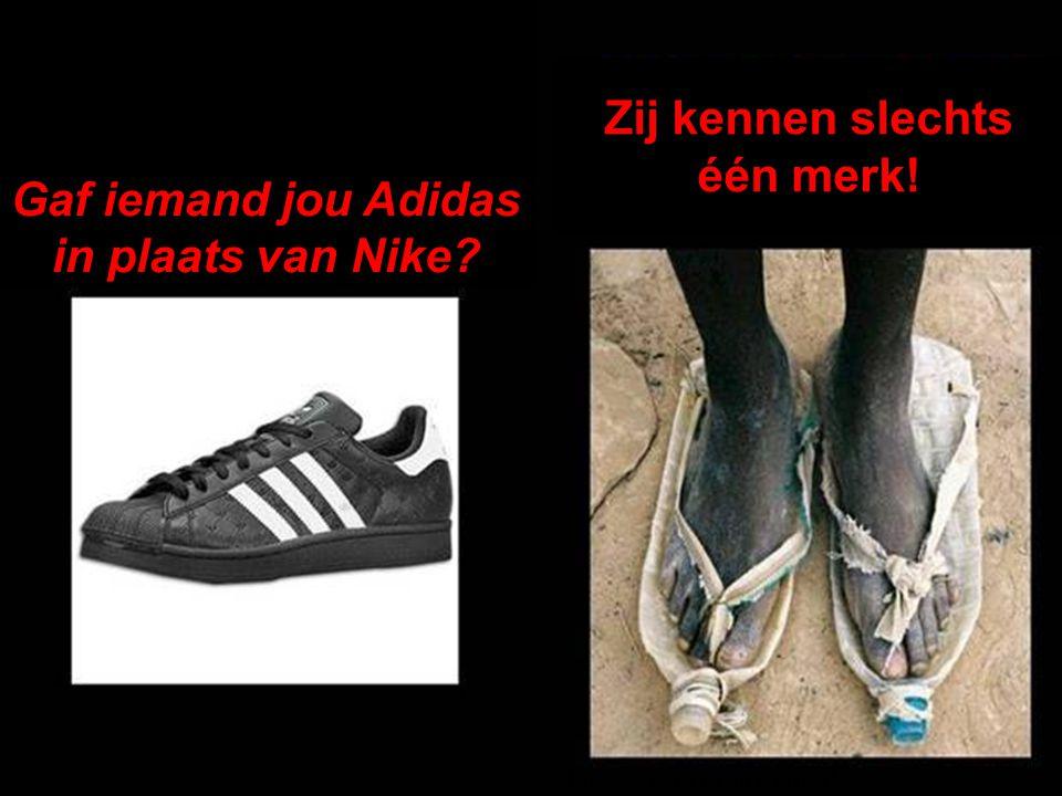 Eles só tem uma marca! Gaf iemand jou Adidas in plaats van Nike? Zij kennen slechts één merk!