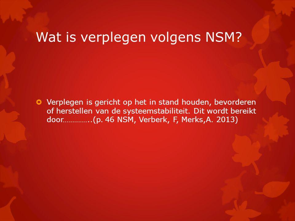 Wat is verplegen volgens NSM.
