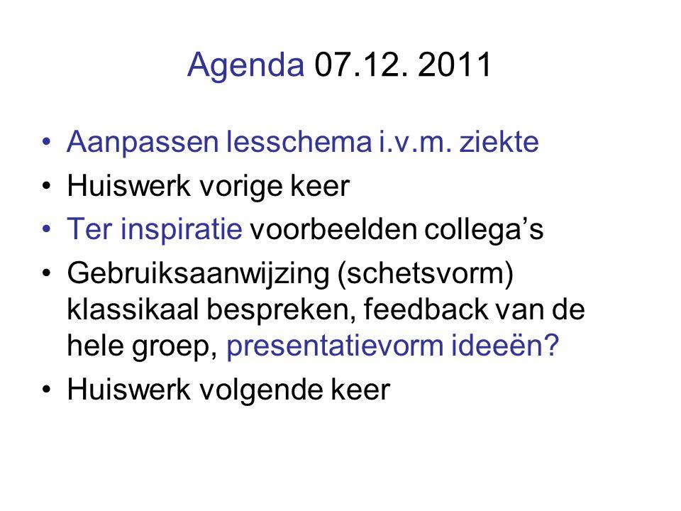 Agenda 07.12. 2011 Aanpassen lesschema i.v.m.