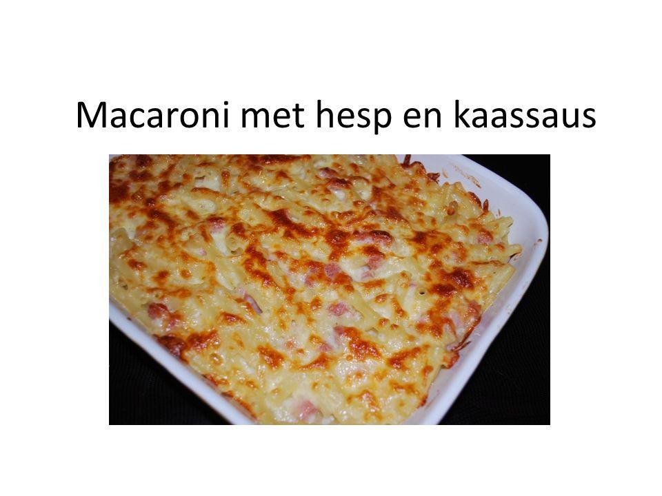 Macaroni met hesp en kaassaus