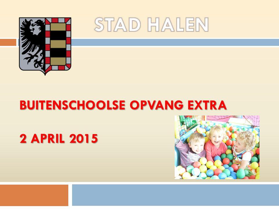 BUITENSCHOOLSE OPVANG EXTRA 2 APRIL 2015