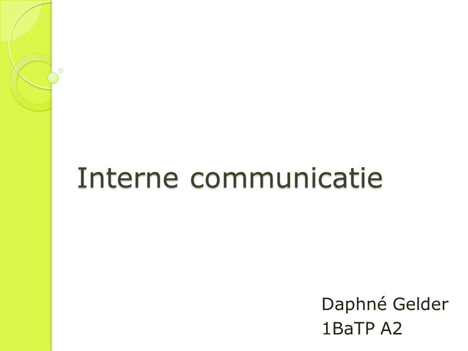 Interne communicatie Daphné Gelder 1BaTP A2