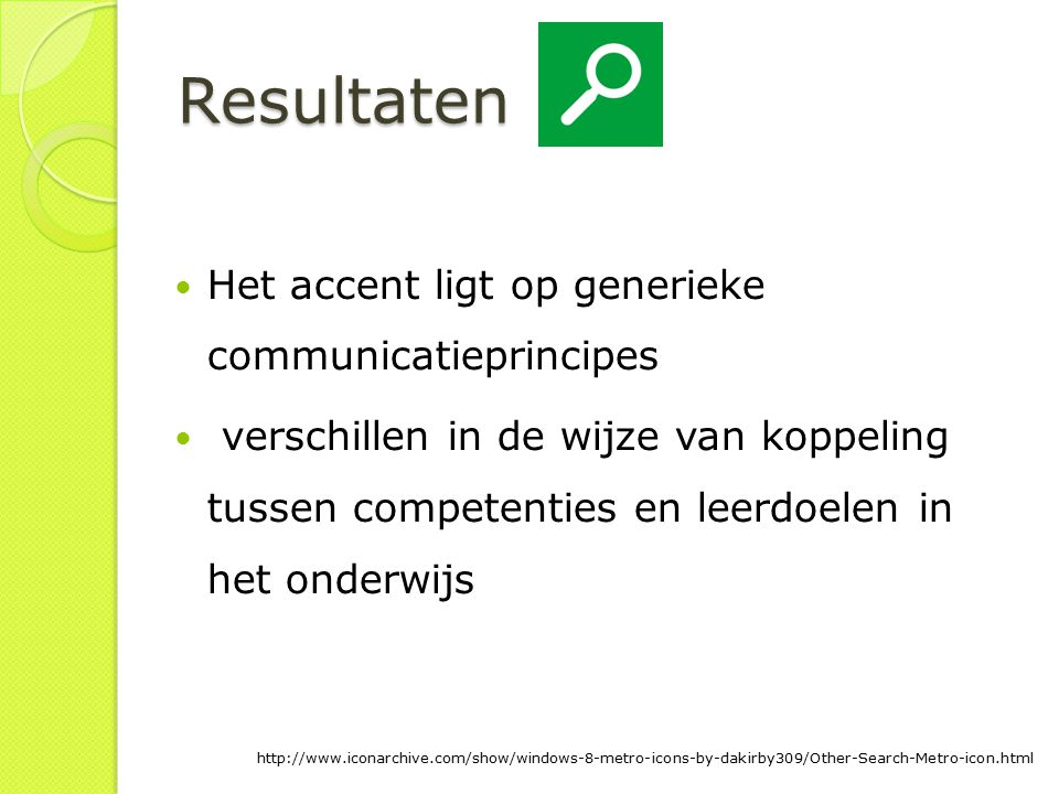 Resultaten drie van de acht huisartsopleidingen verband tussen competenties en leerdoelen De onderwijsinhoud APC  in jaar 1 het meest doorontwikkeld http://www.iconarchive.com/show/windows-8-metro-icons-by-dakirby309/Other-Search-Metro-icon.html