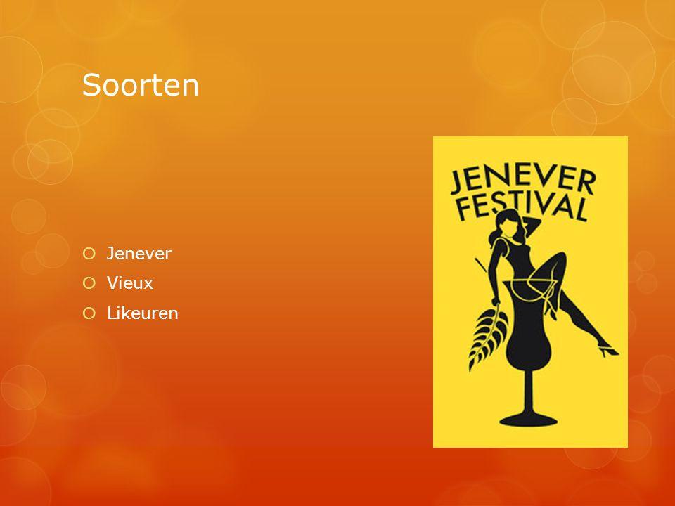 Soorten  Jenever  Vieux  Likeuren
