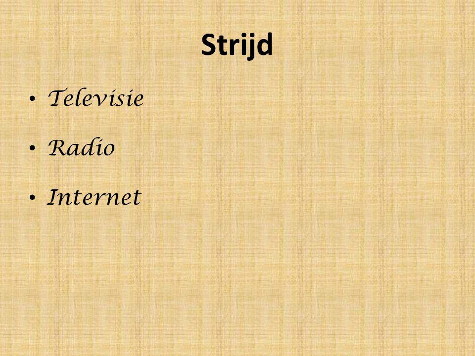 Strijd Televisie Radio Internet