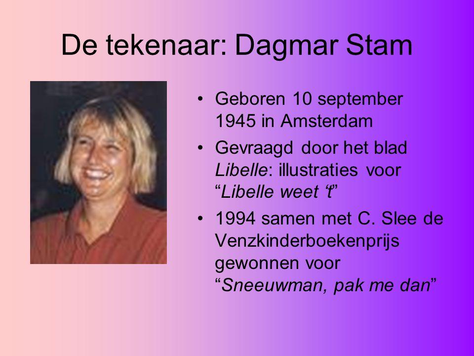 """De tekenaar: Dagmar Stam Geboren 10 september 1945 in Amsterdam Gevraagd door het blad Libelle: illustraties voor """"Libelle weet 't"""" 1994 samen met C."""