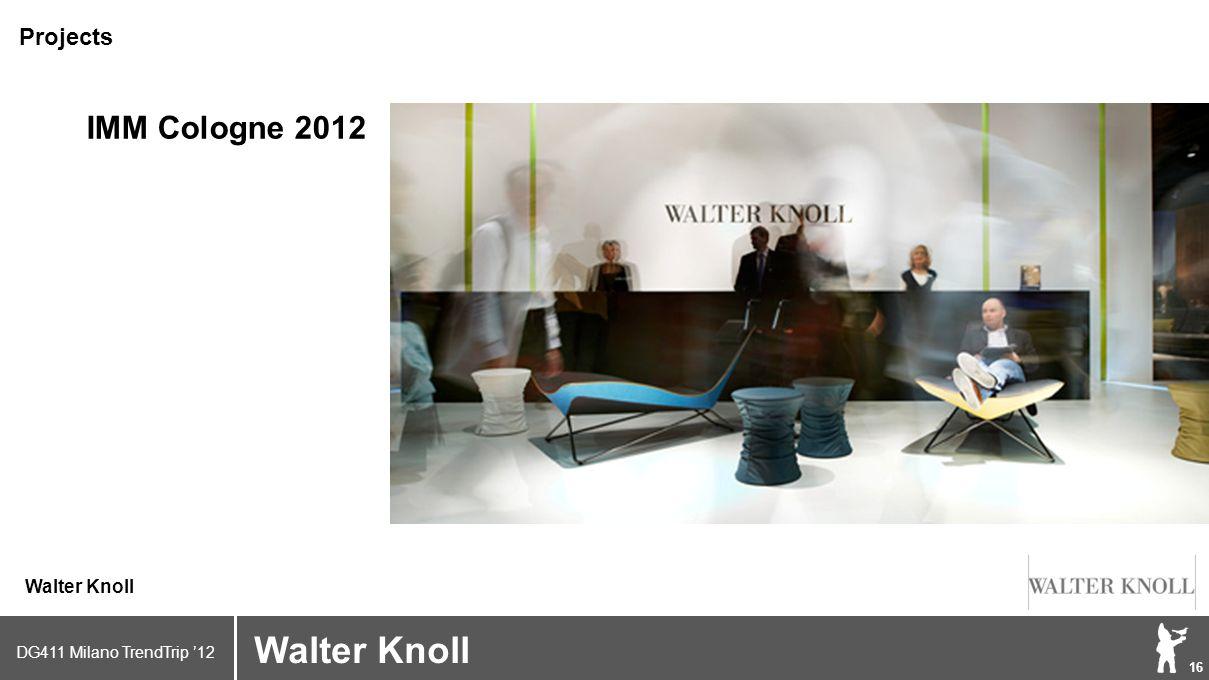 DG411 Milano TrendTrip '12 Klik om het opmaakprofiel te bewerken 16 Brand logo (name) Walter Knoll Projects IMM Cologne 2012
