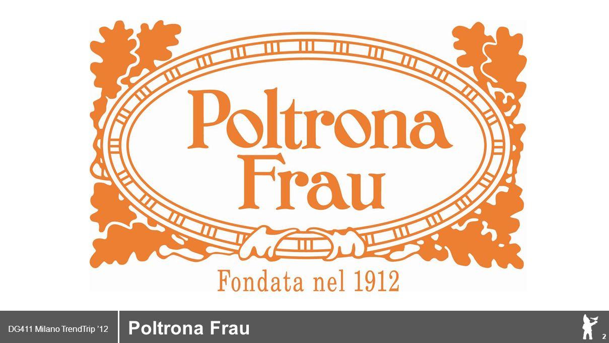 DG411 Milano TrendTrip '12 Klik om het opmaakprofiel te bewerken 3 Brand logo (name) Poltrona Frau By Renzo Frau