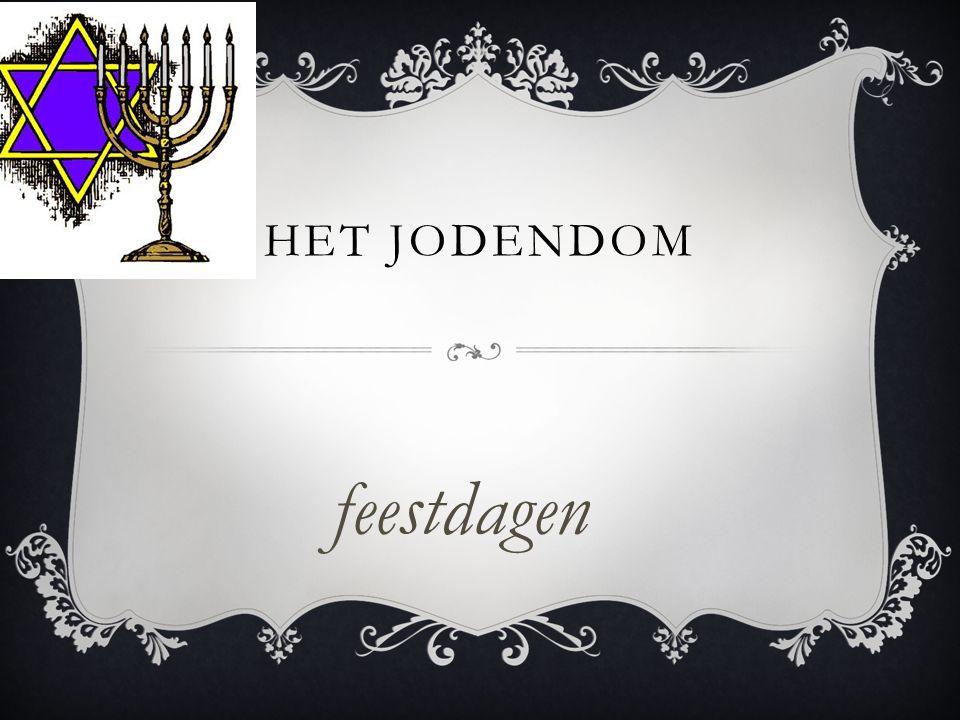 Het feestdagen van de joden De sabbat: is een rustdag voor de joden op een zaterdag mogen ze niet Opstaan alleen rusten -.- En de Pessach :is een feest voor de bevrijding van de joden