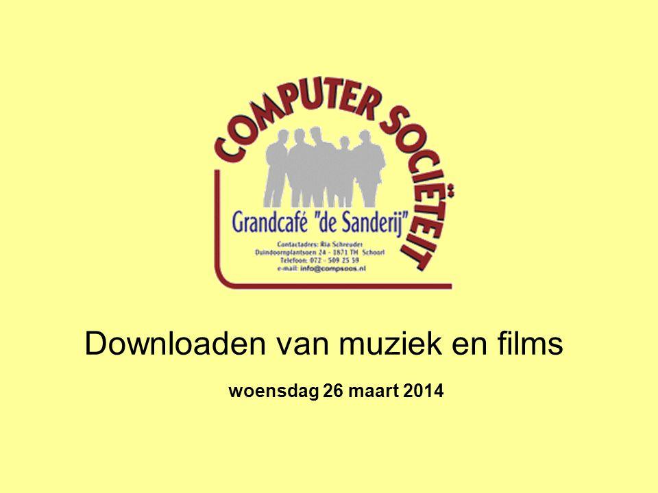 Downloaden van muziek en films woensdag 26 maart 2014