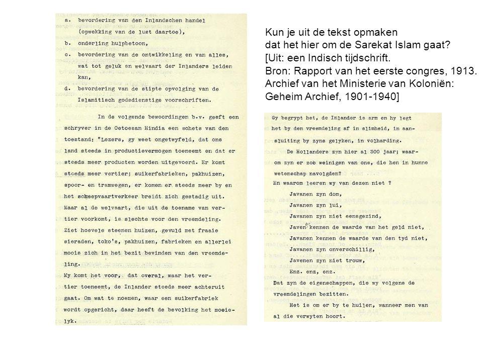Kun je uit de tekst opmaken dat het hier om de Sarekat Islam gaat? [Uit: een Indisch tijdschrift. Bron: Rapport van het eerste congres, 1913. Archief