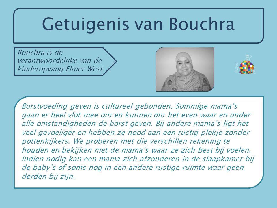 Getuigenis van Bouchra Borstvoeding geven is cultureel gebonden. Sommige mama's gaan er heel vlot mee om en kunnen om het even waar en onder alle omst