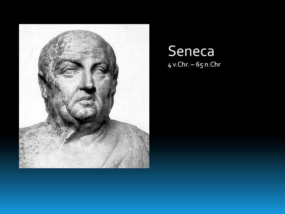 Seneca 4 v.Chr. – 65 n.Chr