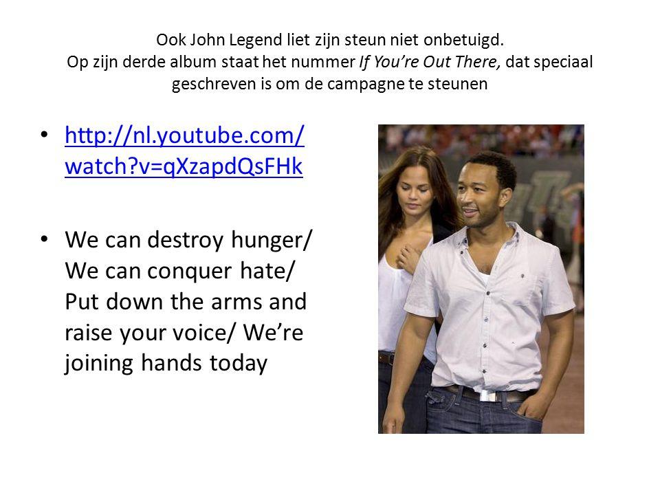Ook John Legend liet zijn steun niet onbetuigd.