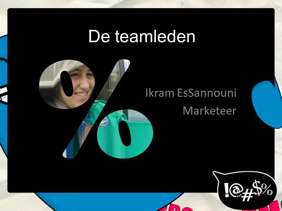 De teamleden Ikram EsSannouni Marketeer
