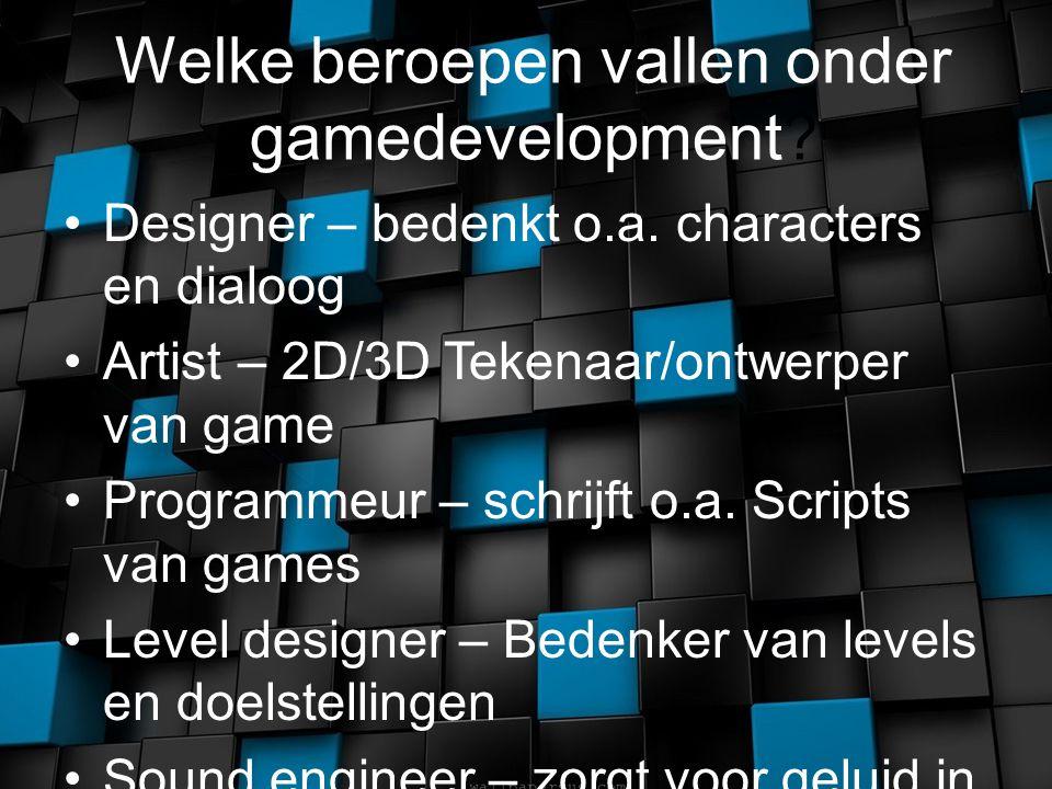 Welke beroepen vallen onder gamedevelopment. Designer – bedenkt o.a.