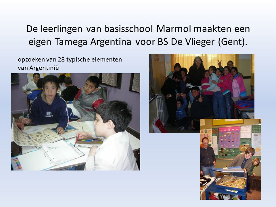 De leerlingen van basisschool Marmol maakten een eigen Tamega Argentina voor BS De Vlieger (Gent). opzoeken van 28 typische elementen van Argentinië