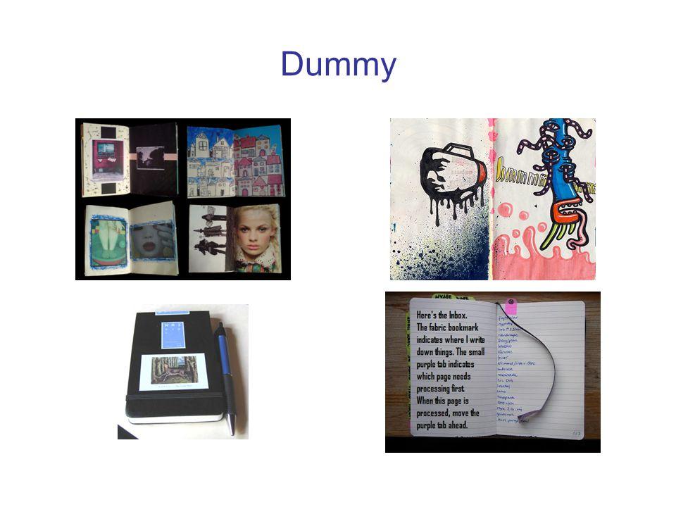 Wat is een Dummy, wat kan er in.Een zoveel mogelijk visueel logboek.