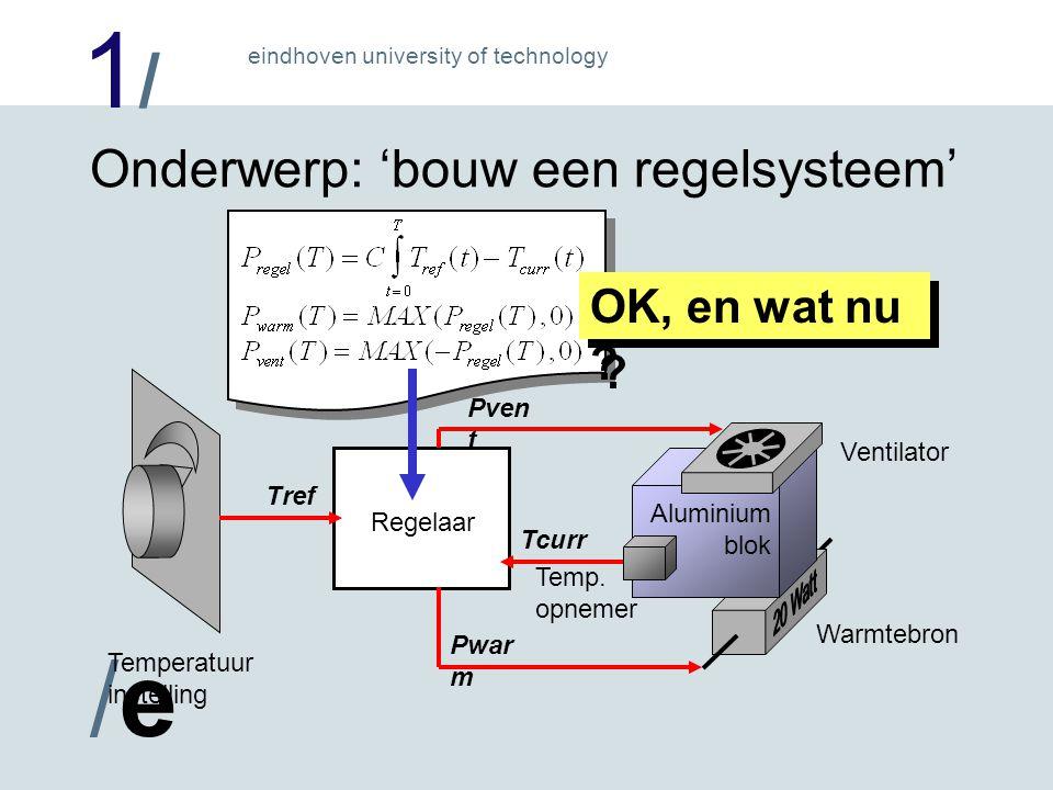 1/1/ /e/e eindhoven university of technology Het regelvoorschrift in het digitale hart = een programma in assembleertaal .