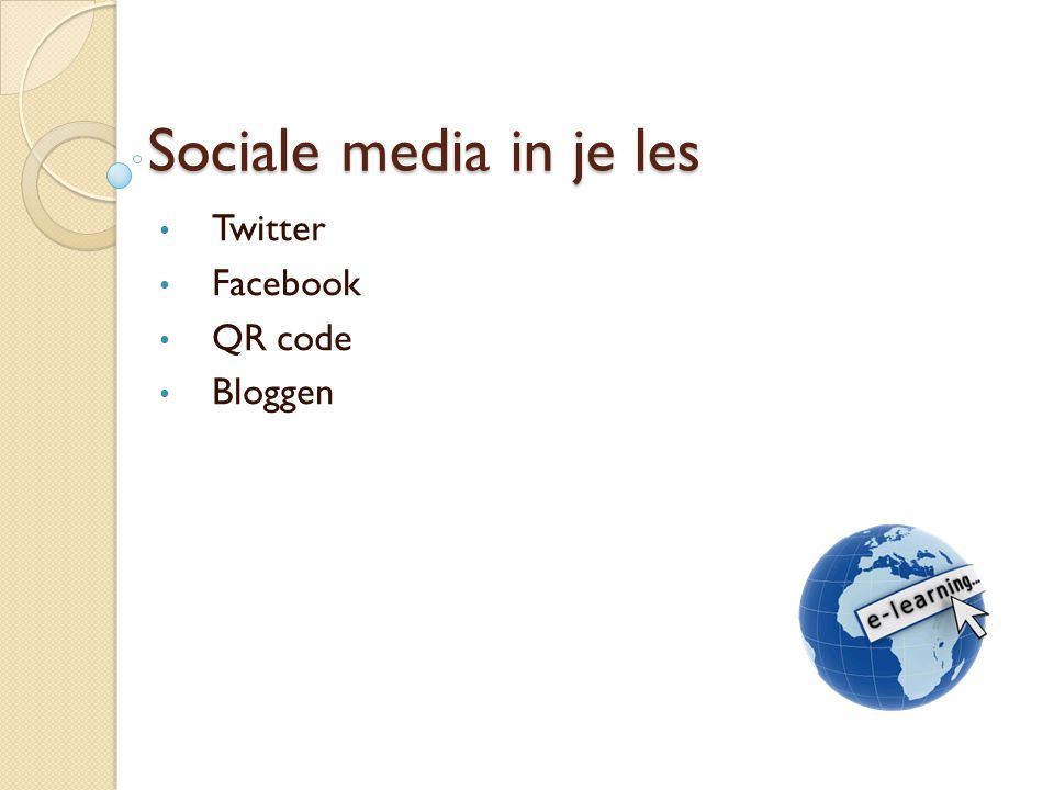 Sociale media in je les Twitter Facebook QR code Bloggen