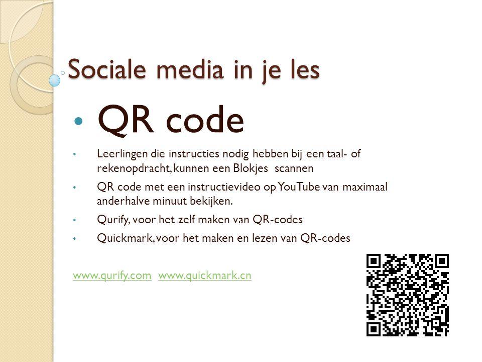 Sociale media in je les QR code Leerlingen die instructies nodig hebben bij een taal- of rekenopdracht, kunnen een Blokjes scannen QR code met een instructievideo op YouTube van maximaal anderhalve minuut bekijken.