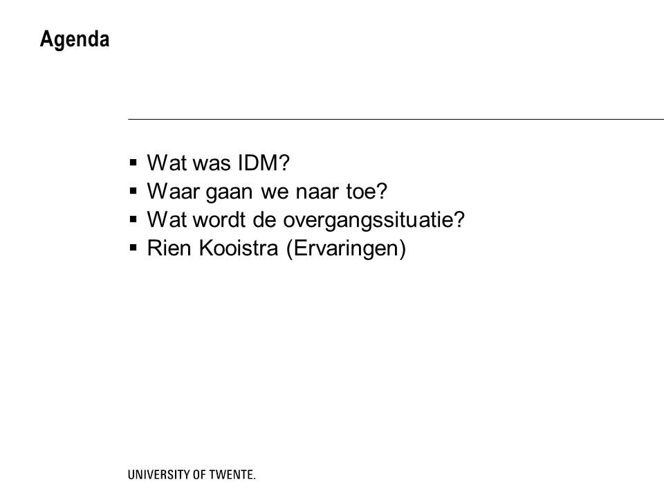 IDM - WB  Praktijk i.p.v.research gericht  Enige master met projectaanpak  Extra eisen t.o.v.
